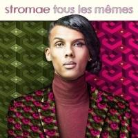 Stromae - Tous Les Memes