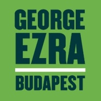 George Ezra - Budapest