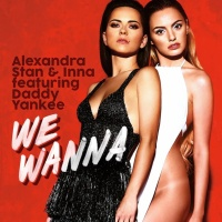 Alexandra Stan feat. Daddy Yankee feat. Inna - We Wanna