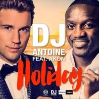 Dj Antoine feat. Akon feat. Akon - Holiday