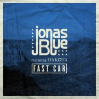 Jonas Blue feat. Dakota - Fast Car