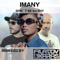 Imany and DJ Karas vs. Dmitry Filatov - Don't Be So Shy
