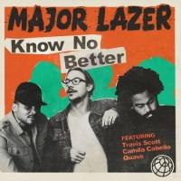 Major Lazer and Travis Scott and Camila Cabello feat. Quavo - Know No Better
