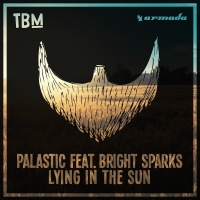 Palastic feat. Bright Sparks - Lying In The Sun (Original Mix)
