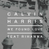 Rihanna feat. Calvin Harris — We Found Love
