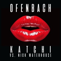 Ofenbach and Nick Waterhouse - Katchi