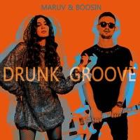 Maruv and Boosin - Drunk Groove