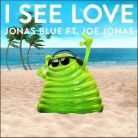 Jonas Blue feat. Joe Jonas - I See Love