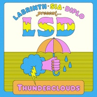 LSD feat. Labrinth, Sia and Diplo - Thunderclouds