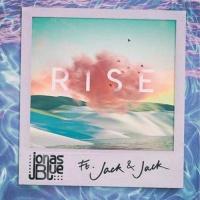 Jonas Blue feat. Jack and Jack - Rise