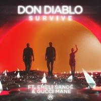 Don Diablo feat. Emeli Sande and Gucci Mane - Survive