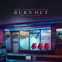 Martin Garrix and Justin Mylo feat. Dewain Whitmore - Burn Out