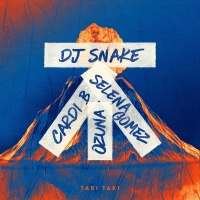 DJ Snake feat. Selena Gomez and Ozuna and Cardi B - Taki Taki